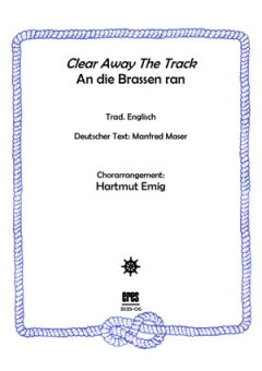 Clear Away The Track (Männerchor)