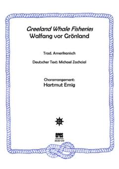 Greenland Whale Fisheries (Männerchor)
