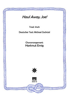 Haul Away, Joe! (Männerchor)
