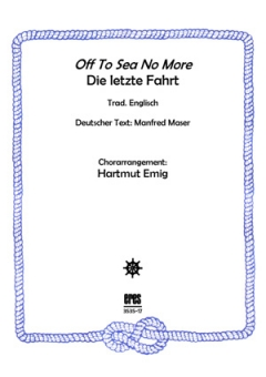 Off To Sea No More (Männerchor)