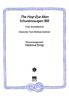 The Hog-Eye Man (Männerchor)