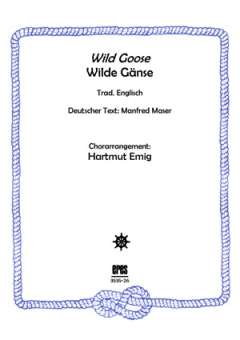 Wild Goose (Männerchor)