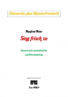 Sing frisch zu (Bläserstimmen gemischter Chor)