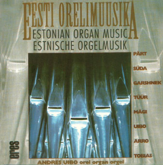 Estonian Organ Music Vol. I
