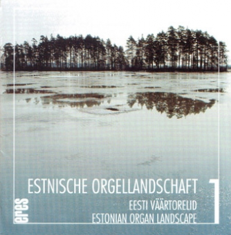 Estonian Organ Landscape Vol. 1