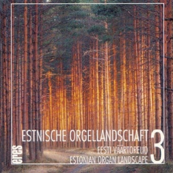 Estonian Organ Landscape Vol. 3