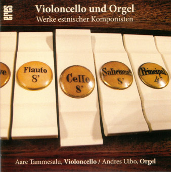 Violoncello and Organ (CD)