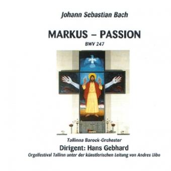 MARKUS - PASSION (BWV 247) (Download)