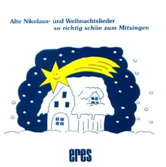 Alte Nikolaus- und Weihnachtslieder (CD)