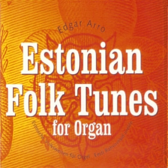 Estonian Folk Tunes for organ