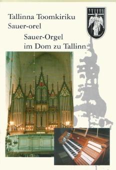 Sauer-Orgel im Dom zu Tallinn