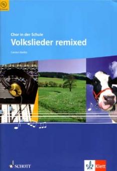 Volkslieder remixed (gemischter Chor 3 st)