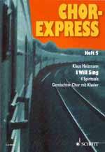 Chor-Express 5 (I Will Sing)