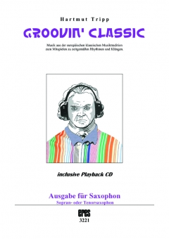 GROOVIN´ CLASSIC edition for saxophon
