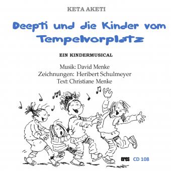 Deepti und die Kinder vom Tempelvorplatz (CD)