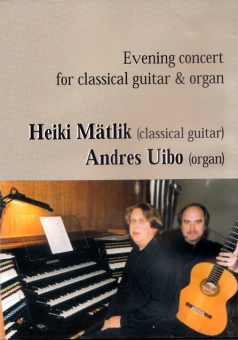 Evening Concert for classical guitar and organ (DVD)