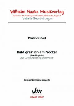 Bald gras´ich am Neckar (gemischter Chor)