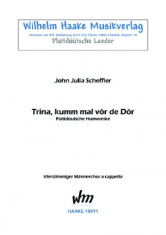 Trina, kumm mal vör de Dör (Männerchor)