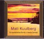 Kuulberg: A musical portrait