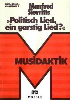 Politisch Lied, ein garstig Lied? (Buch)
