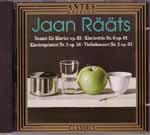Rääts: Klaviersonate und andere Werke