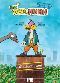 RAP-Huhn Das Musical (Klavierauszug mit CD)
